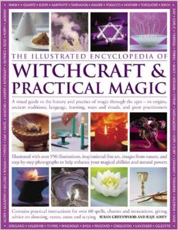 The Illustrated Encyclopedia of Witchcraft and Practical Magic